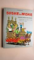 W. VANDERSTEEN Suske En Wiske 25 Jaar JUBILEUMUITGAVE ( Standaard Uitgeverij 1973 ) NIEUWSTAAT ( Zie Foto's ) ! - Suske & Wiske
