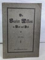 Die Basler Mission In Wort Und Bild : 1815-1915. - Bücher, Zeitschriften, Comics
