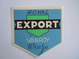 Label Etiquette Bier Bière Beer Royal Export Van Roy Wieze - Beer