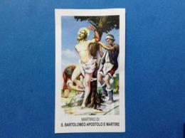 Santino Holy Card Martirio Di S Bartolomeo Apostolo E Martire Ediz FARS - Santini