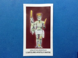 Santino Holy Card Effige Argentea Di S Bartolomeo Apostolo E Martire Ediz FARS - Santini