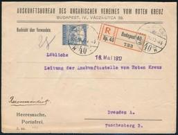 1917 Máj. 10. Ajánlott Portómentes Levél, Arató 25f Csak Az Ajánlási Díj 'BUDAPEST' - 'DRESDEN' Ritka, Kiállítási Darab  - Sin Clasificación