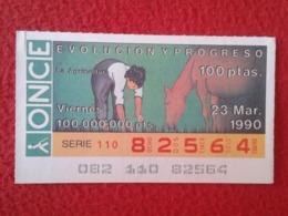 SPAIN CUPÓN DE ONCE LOTTERY LOTERÍA ESPAÑA 1990 EVOLUCIÓN Y PROGRESO EVOLUTION AND PROGRESS LA AGRICULTURA AGRICULTURE - Billetes De Lotería