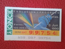 SPAIN CUPÓN DE ONCE LOTTERY LOTERÍA ESPAÑA 1990 EVOLUCIÓN Y PROGRESO EVOLUTION AND PROGRESS LA ÓPTICA THE OPTICS OPTIQUE - Billetes De Lotería