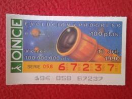 SPAIN CUPÓN DE ONCE LOTTERY LOTERÍA ESPAÑA 1990 EVOLUCIÓN Y PROGRESO EVOLUTION AND PROGRESS EL TELESCOPIO THE TELESCOPE - Billetes De Lotería
