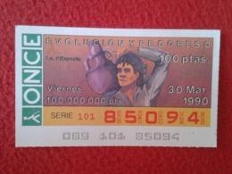 SPAIN CUPÓN DE ONCE LOTTERY LOTERÍA ESPAÑA 1990 EVOLUCIÓN Y PROGRESO EVOLUTION AND PROGRESS LA ALFARERÍA POTTERY POTERIE - Billetes De Lotería