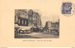 02-SAINT QUENTIN-PLACE DE L HOTEL DE VILLE-N°R2040-C/0193 - Saint Quentin