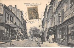 24-BERGERAC-RUE DU MARCHE-N°R2041-E/0359 - Bergerac