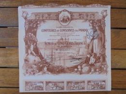FRANCE - MARSEILLE 1920 - CONFITURE ET CONSERVES DU PRADO - ACTION DE 500 FRS - TRES BELLE ILLUSTRATION - Shareholdings