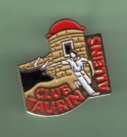 CLUB TAURIN *** ALLEINS *** 1047 - Tauromachie - Corrida