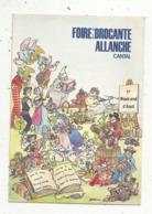 Cp, Bourses & Salons De Collections, Foire à La Brocante ,ALLANCHE ,  CANTAL ,  Vierge - Bourses & Salons De Collections