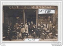 3965 AK/PC/34/CARTE PHOTO/N°697/CAFE DU COMMERCE A IDENTIFIER/TTB - Cartoline