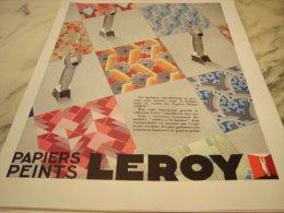 ANCIENNE PUBLICITE PAPIER PEINT LEROY  1932 - Publicité