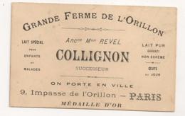 GRANDE FERME DE L'ORILLON / PARIS / LAIT ET OEUFS / REVEL COLLIGNON     B779 - Cartes De Visite