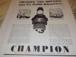 ANCIENNE PUBLICITE CHANGEZ VOS BOUGIES CHAMPION   1931 - Other