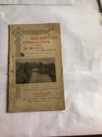 Les Grottes D'Arcy-S/.-Cure (Yonne ) ( Livre De 24 Pages De 11,5 Cm Sur 17,8 Cm) - Tourisme