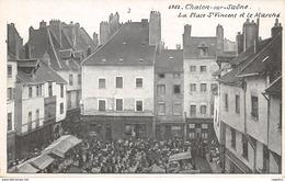 71-CHALON SUR SAONE-JOUR DE MARCHE PLACE SAINT VINCENT-N°R2046-H/0299 - Chalon Sur Saone