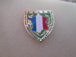 PIN'S   POLICE  Anciens Combattants De La Police A A C P N - Police