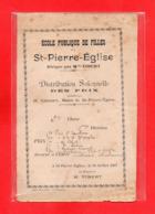 50-SAINT PIERRE EGLISE - ECOLE PUBLIQUE DE FILLES - DISTRIBUTION SOLENNELLE DES PRIX 1907 - Saint Pierre Eglise