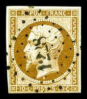 O N°9, 10c Bistrejaune, Une Marge Courte Mais Filet Intact, TB (certificat)  Qualité: O  Cote: 850 Euros - 1852 Louis-Napoleon
