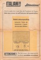 """08655 """"ITALIANI ATTENZIONE- VOTATE LA MONARCHIA - REFERENDUM POPOLARE GIUGNO 1946"""" VOLANTINO ELETTORALE ORIG. - Documenti Storici"""