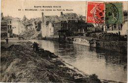 CPA MAUBEUGE - Les Ruines Du Pont Du Moulin (127255) - Maubeuge