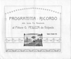 """08657 """"PROGRAMMA - RICORDO SERATA PRO MONUMENTO AL PITTORE PELLIZZA DA VOLPEDO - 8 DICEMBRE 1920"""" . ORIG. - Programmi"""
