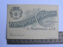 (44) Loire Atlantique, Carte Commerciale, Fromagerie De CARQUEFOU, G. Martineau&Cie, Représentés Par... - Carquefou