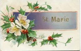 Ste MARIE - CARTE GAUFREE Aux DECORS DORES - - Firstnames