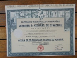 CHANTIER ET ATELIERS DE ST NAZAIRE , PENHOET - ACTION DE 50 N FRS - PARIS  - TITRE NON EMIS - Acciones & Títulos