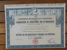 CHANTIER ET ATELIERS DE ST NAZAIRE , PENHOET - ACTION DE 50 N FRS - PARIS  - TITRE NON EMIS - Aandelen