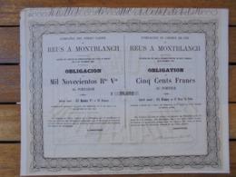 ESPAGNE - MADRID 1859 - CDF DE REUS A MONTBLANCH - OBLIGATION 500 FRS - Shareholdings