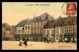28 - LA LOUPE - HOTEL DU CHENE-DORE - CARTE TOILEE ET COLORISEE - La Loupe