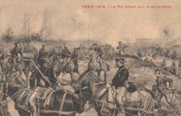 Yser , 1914 - Le Roi Albert Aux Avant-posters - 1914-18