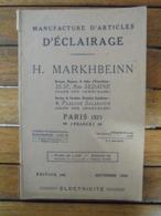 CATALOGUE, 1929 -  ARTICLES D'ECLAIRAGE - H. MARKHBEINN PARIS - 100 PAGES ILLUSTREES, VOIR SCAN - Publicidad