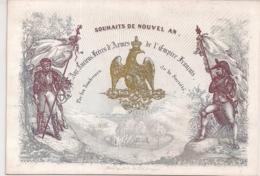 """BRUXELLES-BRUSSEL""""SOUHAITS DE NOUVEL AN-ANCIEN FRERES D'ARMES DE L'EMPIRE FRANCAIS""""LITH.DAVELUY-155/107MM - Cartes Porcelaine"""