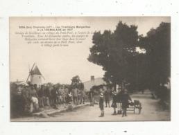 Cp, Les Tirailleurs MALGACHES à La TREMBLADE En 1917 , Charente Inférieure , Vierge , N° 3594 Bis - Personnages