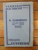 CATALOGUE, 1933 -  ARTICLES VERRERIES, ELECTRICITE - H. MARKHBEINN PARIS - 96 PAGES ILLUSTREES, VOIR SCAN - Advertising