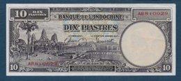 INDOCHINE - Billet De 10 Piastres - Indochine