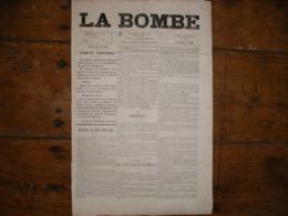 - JOURNAL, LA BOMBE Du 16 Juin 1889, 2 Pages, - Periódicos