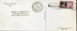 47272 Italia, Special Card And Postmark Terme Caracalla 1959 Lyric Opera CARMEN Of Bizet RR - Musik