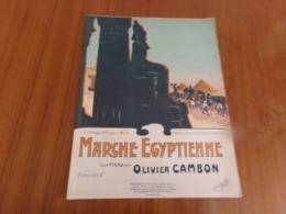 """Partition """" Marche égyptienne """"  Par Cambon - Partitions Musicales Anciennes"""