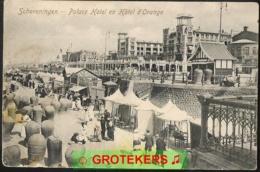 SCHEVENINGEN Palace Hotel En Hotel D'Orange  Ca 1900  Druk Strandleven - Scheveningen