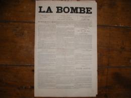 - JOURNAL, LA BOMBE Du 9 Juin 1889, 2 Pages, - 1850 - 1899