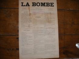 - JOURNAL, LA BOMBE Du 7 Avril 1889, 2 Pages, - Periódicos