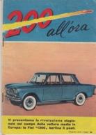 """RIVISTA """"200 ALL'ORA"""" SUPPLEMENTO ALL'I INTREPIDO N°21 Del 23-5-1961- SPILLATO-FOTOGRAFIE IN BIANCO  NERO E COLORATE - Zonder Classificatie"""