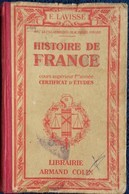 E. Lavisse / Pierre Connard - Histoire De France - Certificat D'Études - Librairie Armand Colin - ( 1942 ) . - Boeken, Tijdschriften, Stripverhalen