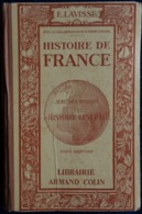 Ernest  Lavisse - Histoire De France - Cours Supérieur - Librairie Armand Colin - ( 1933 ) . - 6-12 Jaar