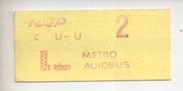 REF ALB : Titre De Transport Ticket Metro Paris Parisien Vers 1970 RATP Metro Autobus Tarif Réduit C U U 2 - Subway