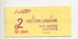 REF ALB : Titre De Transport Ticket Metro Paris Parisien Vers 1970 RATP Metro Autobus RER Tarif Réduit U U 2 - Métro